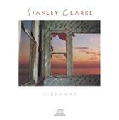 Hideaway by Stanley Clarke