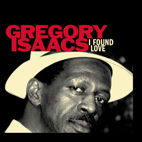 I Found Love by Gregory Isaacs