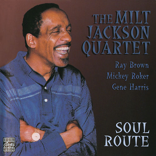 Play & Download Soul Route by Milt Jackson | Napster