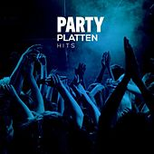Play & Download Party Platten Hits by Various Artists | Napster