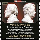 Play & Download Verdi & Wagner: Overtures by Various Artists | Napster