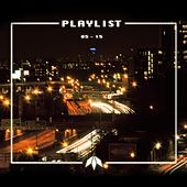 Play & Download Playlist (05-15) by Mistabishi | Napster