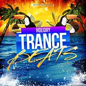 Play & Download Holiday Trance Beats by Various Artists | Napster