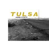 Play & Download Tulsa by John Statz | Napster