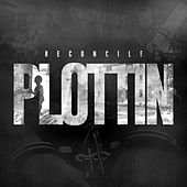 Play & Download Plottin - Single by Reconcile | Napster