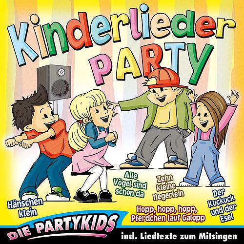 Play & Download Kinderlieder Party by Partykids | Napster