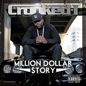 Play & Download Million Dollar $tory by Crooked I | Napster