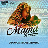 Play & Download Mama Riddim by Various Artists | Napster