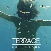 Play & Download Exit Stars by Terrace | Napster