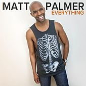 Play & Download Everything by Matt Palmer | Napster