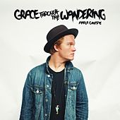 Play & Download Grace Through the Wandering by Aaron Gillespie | Napster