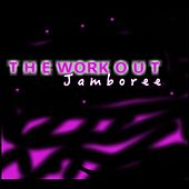 The Work out Jamboree by DJ Lilman