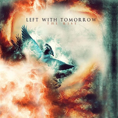 Play & Download The Rise by Left With Tomorrow | Napster