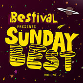 Play & Download Bestival presents Sunday Best Vol 2 by Various Artists | Napster