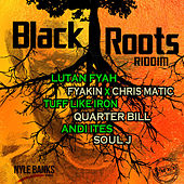 Black Roots Riddim by Various Artists