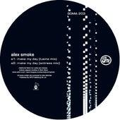 Play & Download Make My Day by Alex Smoke | Napster