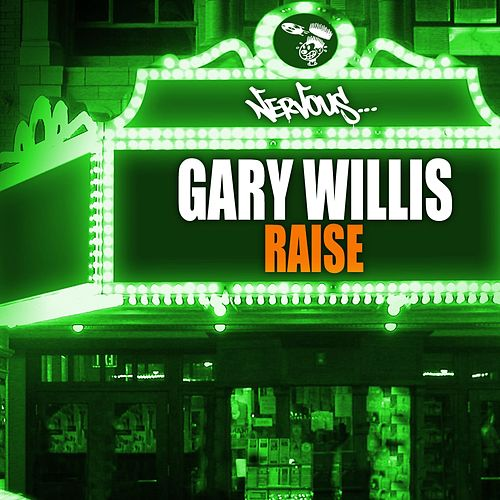 Play & Download Raise by Gary Willis | Napster
