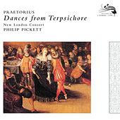 Play & Download Praetorius: Dances from Terpsichore, 1612 by New London Consort | Napster