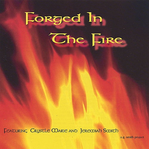 Play & Download Forged In The Fire by Various Artists | Napster