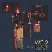 We 2 by Wycliffe Gordon