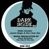 Music Revolution (feat. Dez) - Single by Eddie Amador