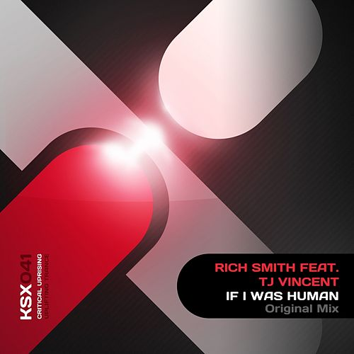 If I Was Human (feat. TJ Vincent) by Rich Smith