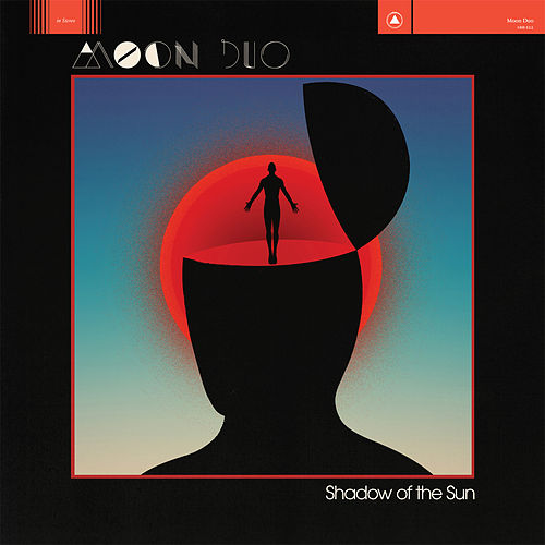 Play & Download Shadow of the Sun by Moon Duo | Napster