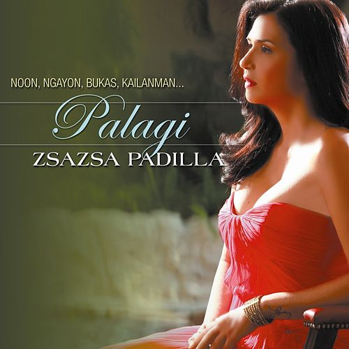 Play & Download Palagi by Zsa Zsa Padilla | Napster