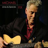 Play & Download Lines & Spaces by Michael Fix | Napster