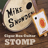 Play & Download Cigar Box Guitar Stomp by Mike Snowden | Napster