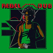 Play & Download Rebel Dub by Keith Hudson | Napster