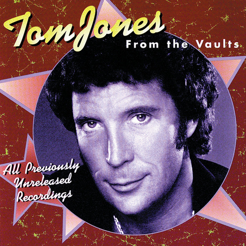 Play & Download From The Vaults by Tom Jones | Napster