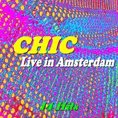 Live in Amsterdam (14 Hits) von Chic