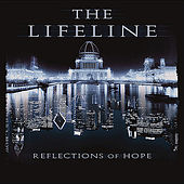 Play & Download Reflections of Hope by LifeLine | Napster
