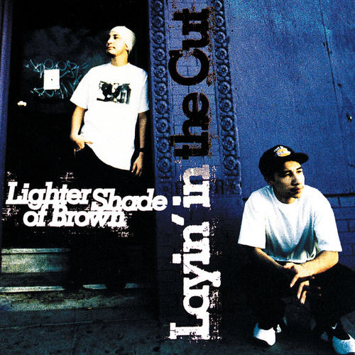 Play & Download Layin' In The Cut by A Lighter Shade of Brown | Napster