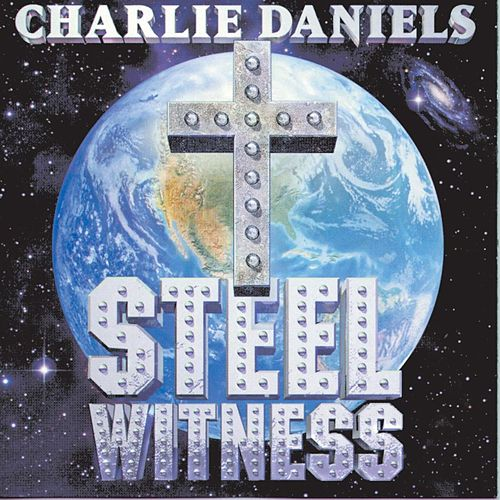 Play & Download Steel Witness by Charlie Daniels | Napster