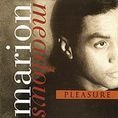 Pleasure by Marion Meadows
