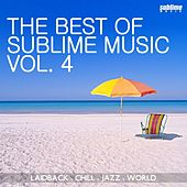 The Best of Sublime Music, Vol. 4 by Various Artists