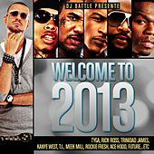 Welcome to 2013 von Various Artists