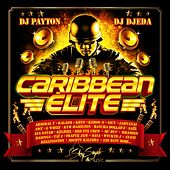 Play & Download Caribbean Elite by Various Artists   Napster