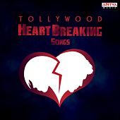 Tollywood Heart Breaking Songs by Various Artists