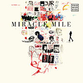 Play & Download Miracle Mile by Cold War Kids | Napster