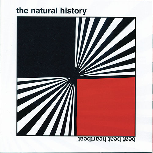 Play & Download Beat Beat Heartbeat by The Natural History | Napster