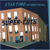 Play & Download Startime International Presents Super-Cuts by Various Artists | Napster