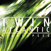 Play & Download Lightspeed by Twin Atlantic | Napster