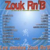 Les années Zouk R'n'B (Le son de la nouvelle génération) by Various Artists