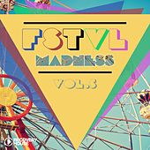 Play & Download FSTVL Madness, Vol. 5 by Various Artists | Napster