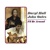 I'll Be Around by John Oates
