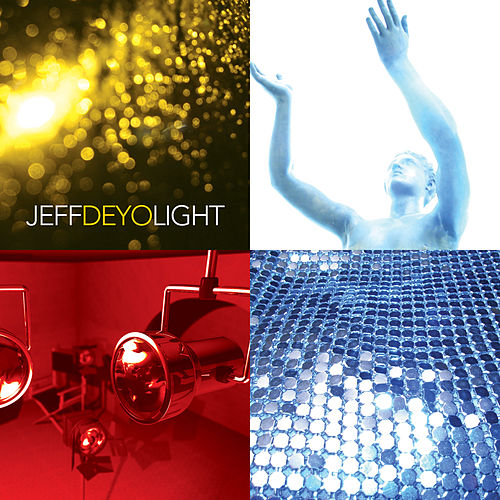 Play & Download Light by Jeff Deyo | Napster