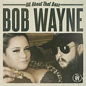 All About That Bass by Bob Wayne